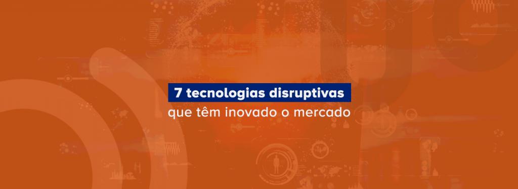 tecnologias disruptivas